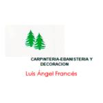CARPINTERÍA - DECORACIÓN LUIS ÁNGEL FRANCÉS