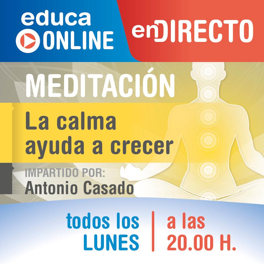 Educa Online: La calma ayuda a crecer
